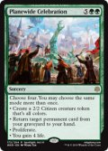 【ENG/WAR】次元を挙げた祝賀/Planewide Celebration 『R』  [緑]